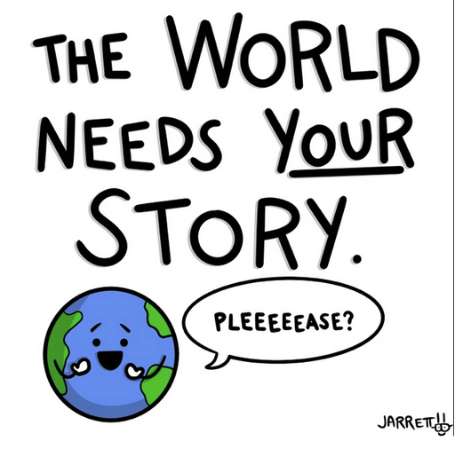 The World Needs YOUR Story T-Shirt Campaign